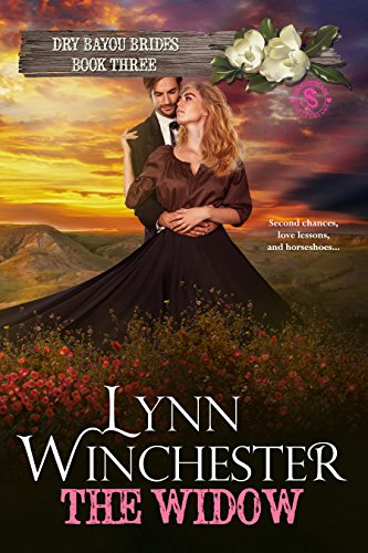 The Widow (Dry Bayou Brides Book 3)
