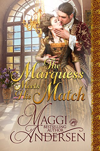 The Marquess Meets His Match ——————–