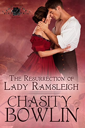 The Resurrection of Lady Ramsleigh (The Lost Lords Book 4)
