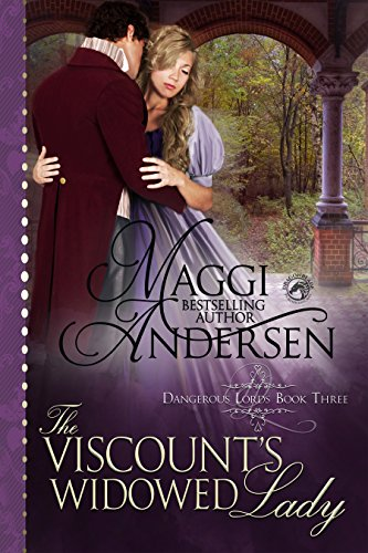 The Viscount's Widowed Lady: A Regency Historical Romance (Dangerous Lords Book 3)