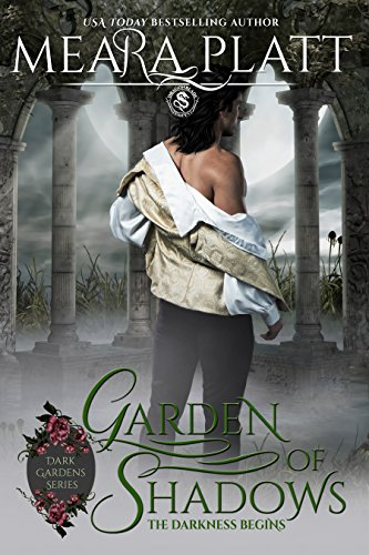 Garden of Shadows (Dark Gardens Series Book 1)