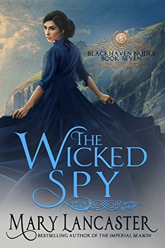 The Wicked Spy (Blackhaven Brides Book 7)