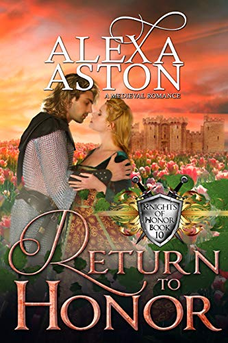 Return to Honor (Knights of Honor Book 10)