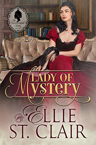 Lady of Mystery (The Unconventional Ladies Book 1)