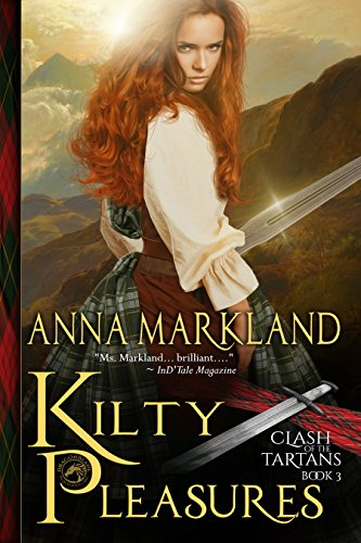 Kilty Pleasures (Clash of the Tartans Book 3)