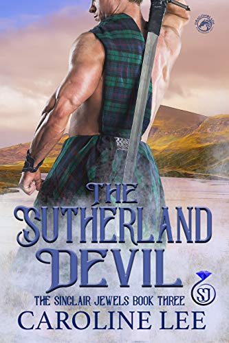 The Sutherland Devil (The Sinclair Jewels Book 3)