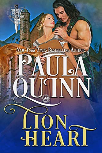 Lion Heart _______(Hearts of the Highlands Book 4)