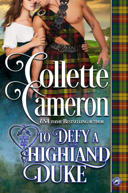 To Defy a Highland Duke (Heart of a Scot Book 6)