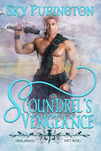 Scoundrel's Vengeance (Highlander's Pact Book 1)