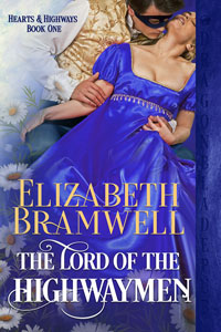 The Lord of the Highwaymen (Hearts & Highways Book 1)