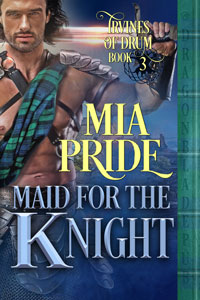 Maid for the Knight _____ (Irvines of Drum Book 3)
