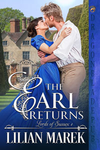The Earl Returns (Lords of Sussex Book 1) by Lillian Marek