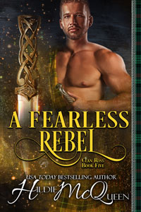 A Fearless Rebel (Clan Ross Book 5)