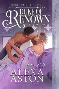 Duke of Renown (Dukes of Distinction Book 1)