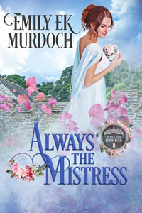 Always the Mistress (Never the Bride Book 11)
