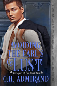 Avoiding the Earl's Lust (The Lords of Vice Book 2)