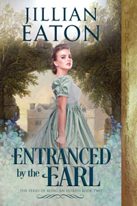 Entranced by the Earl (The Perks of Being an Heiress Book 2)