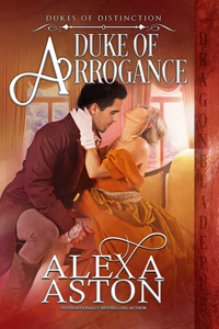 Duke of Arrogance (Dukes of Distinction Book 4)
